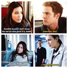 Skye trying to mimic Fitz and Simmons' accents. I LOVED it when fitz did American! His voice was so deep!