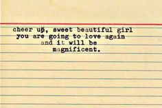 A letter to a dear friend going through a breakup. quote love relationship heart boyfriend cheer up girl boy heartbreak future past change hurt heartache healing. Cute Quotes, Great Quotes, Quotes To Live By, Funny Quotes, Inspirational Quotes, Motivational, Pretty Words, Beautiful Words, Mantra