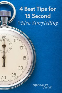 4 Best Tips for 15-Second Video Storytelling #socialvideo #instagramvideo #videoads #videomarketing #instagramstories #videomarketing #video #business