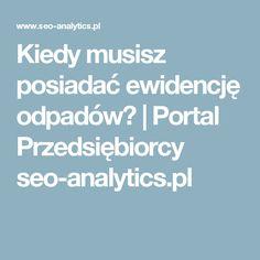 Kiedy musisz posiadać ewidencję odpadów? | Portal Przedsiębiorcy seo-analytics.pl