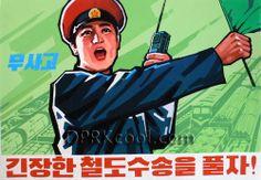 """Solve the problem of railway transportation."" (North Korea Propaganda)"
