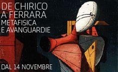 De Chirico a Ferrara. Metafisica e avanguardie. Dal 14 novembre