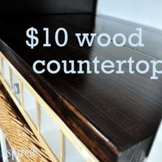DIY wood countertop. Using this for a bar top! (Note: the price is dependent on what types of supplies you have on hand. This will cost me more than ten bucks.)