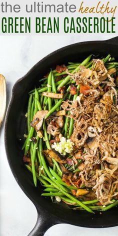 Healthy Green Bean Casserole Recipe with Homemade Fried Onions! The Ultimate Healthy Green Bean Casserole with bacon and homemade fried onions. This thanksgiving classic is every bit as good as the original green bean casserole! Healthy Green Beans, Healthy Green Bean Casserole, Greenbean Casserole Recipe, Casserole Recipes, Skillet Recipes, French Green Beans, Fried Onions, Healthy Eating, Healthy Food