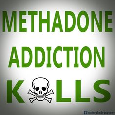 This is why everyone makes such a big deal about Methadone! Read the full article via image! #methadone #addiction #killer #kill #addicts #hope #faith #diy #
