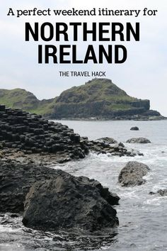 The perfect itinerary for a weekend in Northern Ireland - - Planning your next weekender? Here's why I think it should be Northern Ireland and a perfect weekend itinerary for the Causeway Coast. Ireland Vacation, Ireland Travel, Ireland Map, Dublin, Visit Northern Ireland, Roadtrip, Outdoor Travel, Travel Tips, Travel Destinations