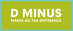 D Minus Makes All the Difference #worxgd #worxgraphicdesign #blog