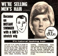 Before: D.B. Cooper. After: Tom Netherton. (Funny bad retro wig ads)