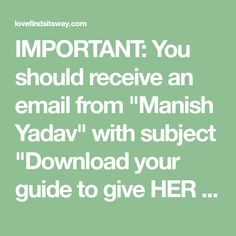 "IMPORTANT: You should receive an email from ""Manish Yadav"" with subject ""Download your guide to give HER screaming hip-shaking orgasms"". (please check Healthy Relationship Tips, Distance Relationship Quotes, Healthy Relationships, Love Texts For Her, Text For Her, Sweet Texts To Girlfriend, Prison Quotes, Make Him Chase You, Brain Facts"