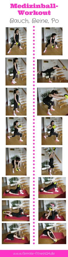 Workout; Übungen für Frauen mit einem Medizinball bzw. Pilates-Ball - ideal für das Training zu Hause aber auch im Fitness-Studio - für Bauch, Beine, Po