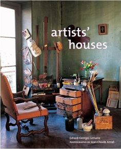 In Artists' Houses, historian Gerard-Georges Lemaire visits the homes of fourteen artists from Austria, England, France, Germany, Italy, the Czech Republic, and America, including Andre Derain, Frederic Church, William Morris, and members of the Bloomsbury Group. I'm ordering this from Amazon today!