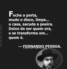 — FERNANDO PESSOA.