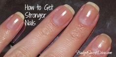 How to Get Stronger Nails in Seconds - must pin!