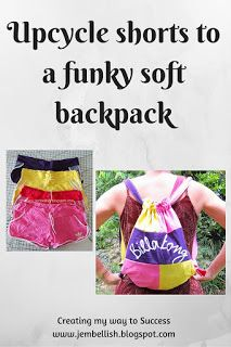 Upcycling shorts to a funky soft backpack - tutorial and link to free pdf Photo tutorial step by step Sewing Hacks, Sewing Tutorials, Sewing Projects, Upcycling Projects, Backpack Tutorial, Soft Shorts, Bright Colours, Photo Tutorial, Tight Leggings