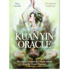 Kuan Yin Oracle - Alana Fairchild