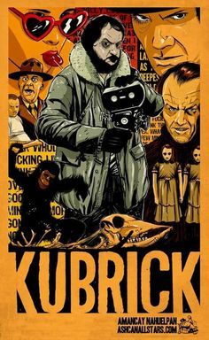 """Stanley Kubrick by Amancay Nahuelpan for """"Stanley Kubrick"""" Week at You can find Stanley kubrick and more on our website.Stanley Kubrick by Amancay Nahuelp. Stanley Kubrick, Films Cinema, Cinema Posters, Great Films, Good Movies, Gravure Illustration, Art Vintage, Alternative Movie Posters, Movie Poster Art"""