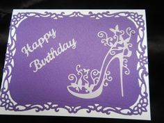 Handmade Birthday Card Using Spellbinders Decorative Labels 8 Tattered Lace Shoe #Handmade #birthday Stilettos, High Heels, Dice Template, Tattered Lace Cards, Homemade Birthday Cards, Lace Shoes, Spellbinders Cards, Birthday Cards For Women, Art Impressions