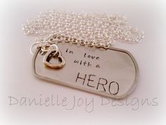 Hand Stamped In Love With A Hero Dog Tag by DanielleJoyDesigns, $28.00