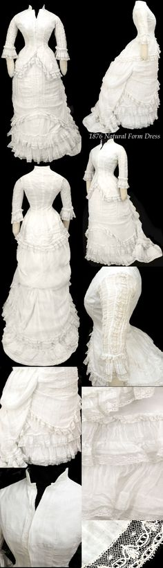 Natural form bustle gown, 1876. Made for warm weather, possibly in the daytime. White cotton gauze over brushed cotton. Basque bodice opens in inverted V over hips and is edged with needle lace. Sleeves heavily ruched w/self-lace insertions, ending in self-flounced ruffles edged w/lace ruffles.