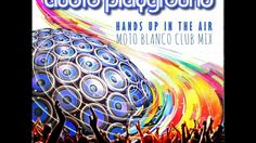 News Videos & more -  Audio Playground - Hands Up In The Air (Moto Blanco Club Mix) - the #BES #Dance #pop #musicvideos #Music #Videos #News Check more at https://rockstarseo.ca/audio-playground-hands-up-in-the-air-moto-blanco-club-mix-the-bes-dance-pop-musicvideos/