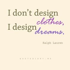 1000 Images About Quotes From Famous Fashion Designers On Pinterest Diane Von Furstenberg