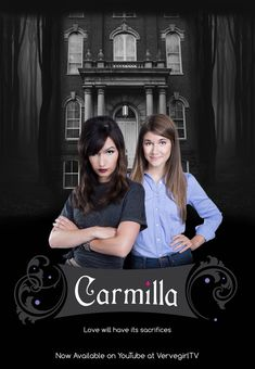 CARMILLA, a YouTube web series based on the gothic novella. It. Is. Awesome.