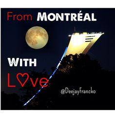 From Montréal with L♡ve