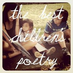 The best children's poems for use in homeschooling and just plain old family time. #poetry