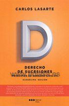 PRINCIPIOS DE DERECHO CIVIL VII SUCESIONES. Carlos Lasarte Álvarez. Localización: 347/LAS/pri 7