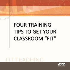"Great article with tips on how to get your classroom ""FIT"" for students. Excellent points with plenty of takeaways."