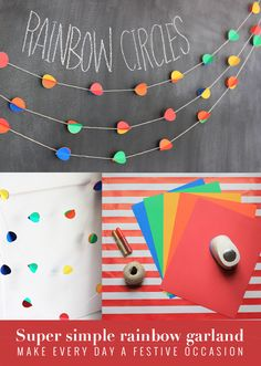 Make & celebrate any occasion: Super simple rainbow circle garland makes the end of school year or any day feel special