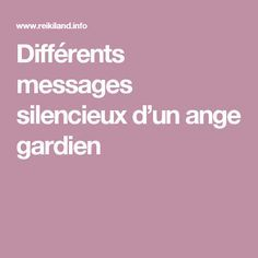 Différents messages silencieux d'un ange gardien - Nell Oa. Paranormal, Keep Moving Forward, Messages, Zen, Religion, Meditation, Guide, Attraction, Orientation