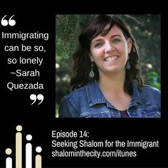 Episode 14: Seeking Shalom for the Immigrant interv | Shalom in the City