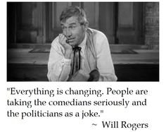 Will Rogers on Change