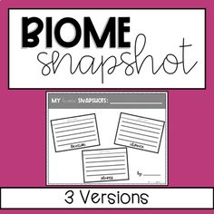 Learning about biomes? Have your students create snapshots to record their learning. These recording sheets can be used for independent student projects or for whole class studies of any biome and include the following areas of study: animals, plants, location, climate, threats and activities (me @ the biome).Students can record by creating a flap book that includes written descriptions and illustrations, written descriptions only or illustrations only. Social Studies Resources, Teaching Social Studies, Science Resources, Writing Resources, Writing Activities, Teaching Resources, Elementary Science, Elementary Schools, Water Cycle Activities