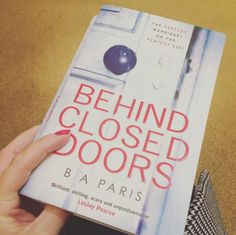 Behind Closed Doors by B A Paris   27 Books You'll Want To Read By The Pool This Summer