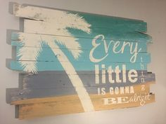 Every Little Thing Is Gonna Be Alright Bob Marley Quote Beach Decor Tropical Wall Hanging with Palm Tree 30 L x 48 W Beach house is part of Beach decor Bar - WoodburyCreek ref search shop redirect