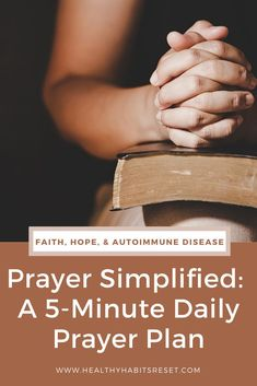 Turn prayer into a daily habit by following this prayer template. All you need is 5 minutes a day. #dailyprayer #simpleprayer #easyprayer #catholicprayer