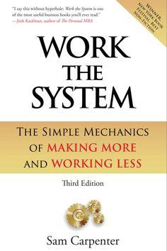 Work the System - Sam Carpenter