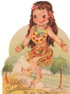 Vintage Valentine cardfrom the dancer wearing a grass skirt and lei.The card is in good, used condition.This is a mechanical card. Vintage Valentine Cards, Vintage Holiday, Vintage Cards, Hawaiian Girls, Hula Dancers, Hula Girl, Sarah Kay, Princess Zelda, Disney Characters