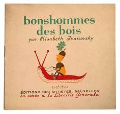 Bonshommes des Bois | Élisabeth Ivanovsky Carnival Rides, Elisabeth, Book Illustration, Literature, Brussels, Artist, Woodwind Instrument, Literatura