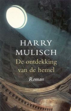 """One of the masters of Dutch Literature has written this book """"the discovery of heaven"""". Big book which will keep you off the street for a while, worth reading!"""