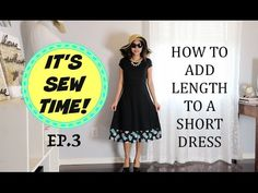 HOW TO ADD LENGTH TO A SHORT DRESS - YouTube