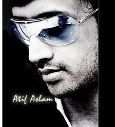 Atif Aslam...Jaaan of Pakistan.