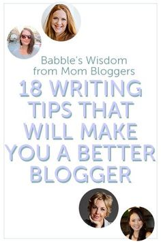 18 Writing Tips That Will Make You a Better Blogger