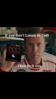 Even Rickey Bobby knows. Kinds Of Music, Music Love, Music Is Life, My Music, Tool Music, Maynard James Keenan, Tool Band, A Perfect Circle, Film Music Books