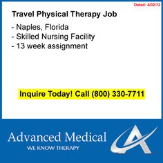 A physical therapy travel job in beautiful Naples, Florida. With this travel PT job you can relax on the beach every evening after work. This travel physical therapy job is a 13 week assignment in a skilled nursing facility. Contact Advanced Medical, a travel physical therapy company, at (800) 330-7711 or visit http://www.advanced-medical.net