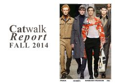 Fashion Men Fall 2014 #fall #2014 #men #fashion #prada #hermes #burberry #prorsum #dolce #gabbana