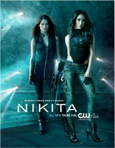 Nikita  Not long started watching this on DVD and now I'm hooked. Gotta love strong female leads.