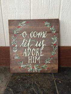O come let us adore him, wooden sign, #christmas #etsy #tissosweetdesigns